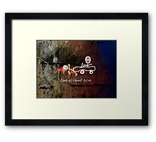 Zombies cannot drive Framed Print