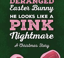 A Christmas Story - He Looks Like a Deranged Easter Bunny by noondaydesign