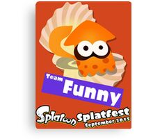 Splatfest Team Funny v.1 Canvas Print