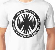 Property of the RAC - Reclamation Apprehension Coalition Unisex T-Shirt