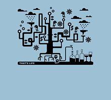 That's Life Unisex T-Shirt