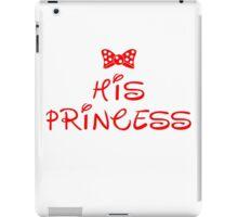 HIS PRINCESS iPad Case/Skin