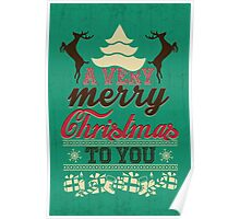 A very merry christmas to you! Poster