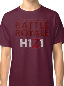 H1Z1 BATTLE ROYALE Classic T-Shirt