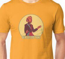 Der Letzte Tanz Unisex T-Shirt