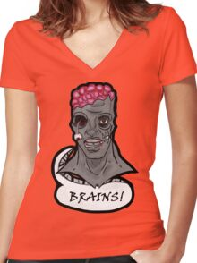 I WANT BRAINS! Women's Fitted V-Neck T-Shirt