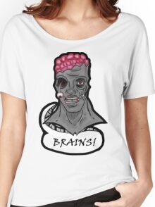 I WANT BRAINS! Women's Relaxed Fit T-Shirt