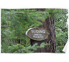 Sliding Downhill Prohibited Poster