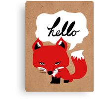 The Fox Says Hello Canvas Print