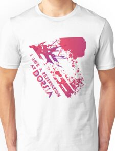 We have a dinner at Dorsia Unisex T-Shirt