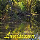 FIsh Hunt Plant Eat-  Louisiana by Sharon Elliott-Thomas