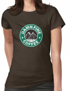Damn Fine Coffee Womens Fitted T-Shirt