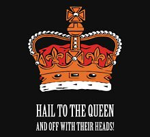 Hail to the Queen! (Large) T-Shirt