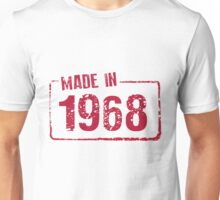 Made in 1968 Unisex T-Shirt