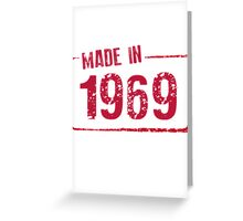 Made in 1969 Greeting Card