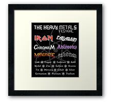 The Heavy Metals Festival Framed Print