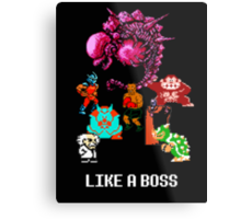 Like a Boss Metal Print
