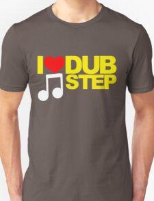 I LOVE DUBSTEP (YELLOW)  Unisex T-Shirt