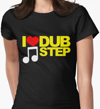 I LOVE DUBSTEP (YELLOW)  Womens Fitted T-Shirt