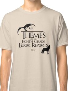 Themes are for Eighth Grade Book Reports Classic T-Shirt