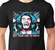 GETYOURASSTOMARS Unisex T-Shirt