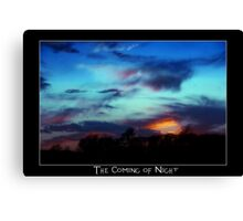 The coming of night Canvas Print