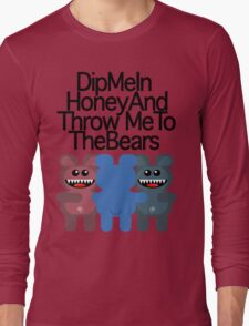 DIP ME IN HONEY (LITE) Long Sleeve T-Shirt