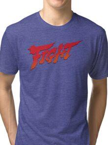 Fight Tri-blend T-Shirt