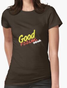 Good feeling Womens Fitted T-Shirt
