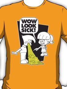 WOW Sick! T-Shirt
