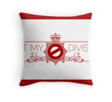 Not My Division Throw Pillow