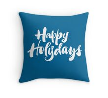 Modern Happy Holydays Holy Days Religious Holidays Hand Lettering - Blue Throw Pillow