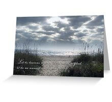 Let the Heavens Rejoice Greeting Card