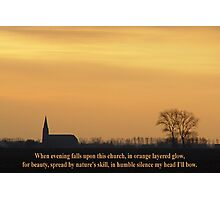 When Evening falls upon this Church Photographic Print