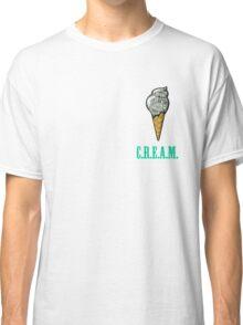 Ice C.R.E.A.M. Classic T-Shirt