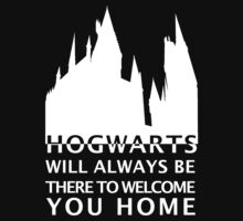 Hogwarts Will Always Be There To Welcome You Home (White) by carmencaboodles