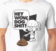 Wow Dog Sh*t Unisex T-Shirt