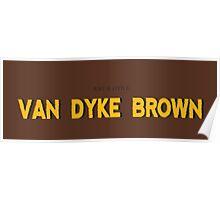 Van Dyke Brown Poster