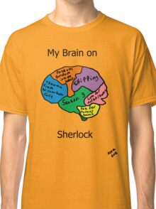 My brain on Sherlock Classic T-Shirt