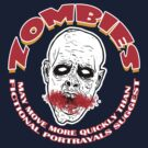 ZOMBIES - MAY MOVE MORE QUICKLY THAN FICTIONAL PORTRAYALS SUGGEST by Groatsworth