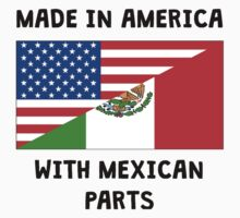 Made In American With Mexican Parts Baby Tee