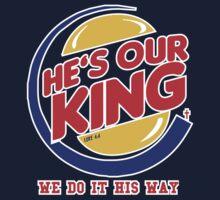 He's our king by cfurguson