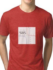 Don't touch my Asymptote Tri-blend T-Shirt