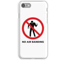 No Airbanding - Scrubs iPhone Case/Skin