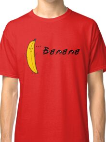 What Do You Know About Bananas? Classic T-Shirt