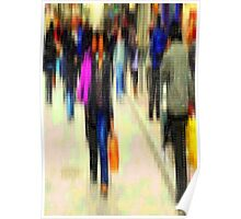 The busy streets in our lives Poster