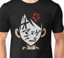 Omae mo da yo Unisex T-Shirt