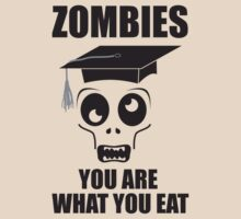Zombies - You Are What You Eat (Light Shirts) by oawan