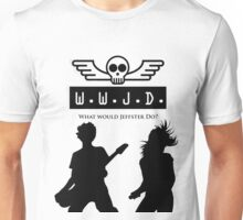 What Would Jeffster Do. Unisex T-Shirt