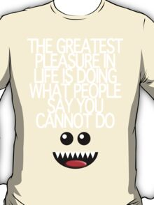 THE GREATEST PLEASURE T-Shirt